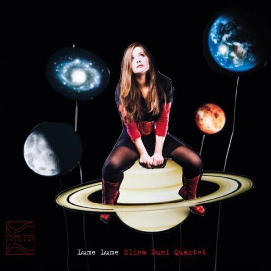 Lume Lume - Elina Duni Quartet