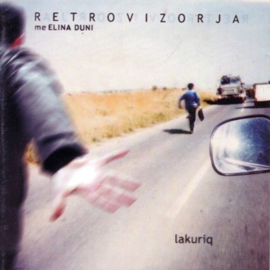 Lakuriq -Retrovizorja with Elina Duni
